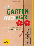 Cover-Bild zu Schacht, Mascha: Die Garten-Trickkiste (eBook)