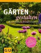 Cover-Bild zu Simon, Herta: Gärten gestalten