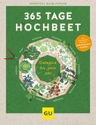 Cover-Bild zu Baumjohann, Dorothea: 365 Tage Hochbeet