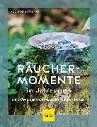 Cover-Bild zu Nitschke, Adolfine: Räuchermomente im Jahreskreis (eBook)