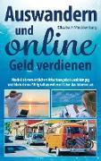 Cover-Bild zu Mecklenburg, Elisabeth: Auswandern und online Geld verdienen