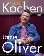 Cover-Bild zu Genial Kochen mit Jamie Oliver von Oliver, Jamie