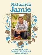Cover-Bild zu Natürlich Jamie von Oliver, Jamie