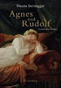 Cover-Bild zu Steinegger, Hanna: Agnes und Rudolf