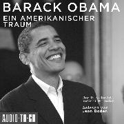 Cover-Bild zu Obama, Barack: Ein amerikanischer Traum - Die Geschichte meiner Familie (Gekürzt) (Audio Download)
