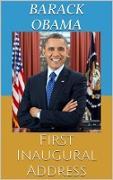 Cover-Bild zu Obama, Barack: First Inaugural Address (eBook)