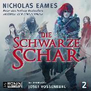 Cover-Bild zu Die schwarze Schar - Die Saga, (ungekürzt) (Audio Download) von Eames, Nicholas