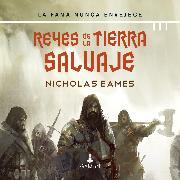 Cover-Bild zu Reyes de la tierra salvaje (Audio Download) von Eames, Nicholas