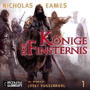 Cover-Bild zu Könige der Finsternis - Die Saga, (ungekürzt) (Audio Download) von Eames, Nicholas
