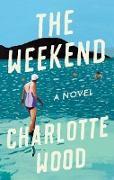 Cover-Bild zu The Weekend (eBook) von Wood, Charlotte