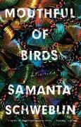 Cover-Bild zu Mouthful of Birds (eBook) von Schweblin, Samanta