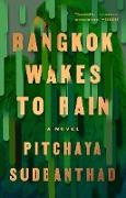 Cover-Bild zu Bangkok Wakes to Rain (eBook) von Sudbanthad, Pitchaya