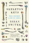 Cover-Bild zu Skeleton Keys (eBook) von Black (Brian Switek), Riley