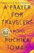Cover-Bild zu A Prayer for Travelers (eBook) von Tomar, Ruchika