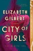 Cover-Bild zu City of Girls (eBook) von Gilbert, Elizabeth