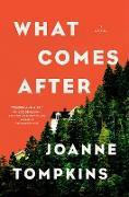 Cover-Bild zu What Comes After (eBook) von Tompkins, Joanne