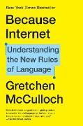 Cover-Bild zu Because Internet (eBook) von McCulloch, Gretchen