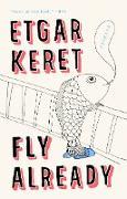 Cover-Bild zu Fly Already (eBook) von Keret, Etgar