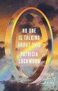 Cover-Bild zu No One Is Talking About This (eBook) von Lockwood, Patricia
