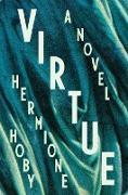 Cover-Bild zu Virtue (eBook) von Hoby, Hermione