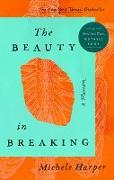 Cover-Bild zu The Beauty in Breaking (eBook) von Harper, Michele