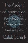 Cover-Bild zu The Ascent of Information (eBook) von Scharf, Caleb