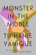 Cover-Bild zu Monster in the Middle (eBook) von Yanique, Tiphanie