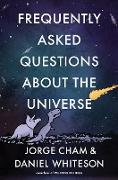 Cover-Bild zu Frequently Asked Questions about the Universe (eBook) von Cham, Jorge