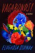 Cover-Bild zu Vagabonds! (eBook) von Osunde, Eloghosa