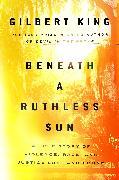 Cover-Bild zu Beneath a Ruthless Sun (eBook) von King, Gilbert