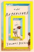Cover-Bild zu The Afterlives (eBook) von Pierce, Thomas