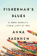 Cover-Bild zu Fisherman's Blues (eBook) von Badkhen, Anna