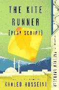 Cover-Bild zu The Kite Runner (Play Script) (eBook) von Spangler, Matthew