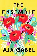 Cover-Bild zu The Ensemble (eBook) von Gabel, Aja