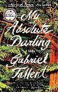 Cover-Bild zu My Absolute Darling (eBook) von Tallent, Gabriel