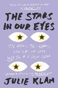 Cover-Bild zu The Stars in Our Eyes (eBook) von Klam, Julie