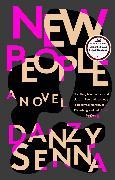 Cover-Bild zu New People (eBook) von Senna, Danzy