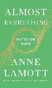 Cover-Bild zu Almost Everything (eBook) von Lamott, Anne
