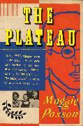 Cover-Bild zu The Plateau (eBook) von Paxson, Maggie