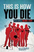 Cover-Bild zu This Is How You Die (eBook) von Bennardo, Matthew (Hrsg.)