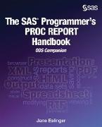 Cover-Bild zu The SAS Programmer's PROC REPORT Handbook (eBook) von Eslinger, Jane