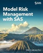 Cover-Bild zu Model Risk Management with SAS (eBook)