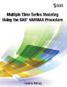 Cover-Bild zu Multiple Time Series Modeling Using the SAS VARMAX Procedure (eBook) von Milhoj, Anders