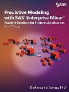 Cover-Bild zu Predictive Modeling with SAS Enterprise Miner (eBook) von Sarma, Kattamuri S.