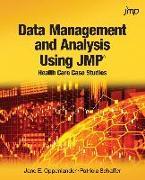 Cover-Bild zu Data Management and Analysis Using JMP (eBook) von Oppenlander, Jane E