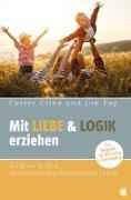 Cover-Bild zu Mit Liebe und Logik erziehen (eBook) von Cline, Foster