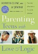 Cover-Bild zu Parenting Teens with Love and Logic: Preparing Adolescents for Responsible Adulthood von Fay, Jim