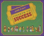 Cover-Bild zu Tickets to Success von Fay, Jim