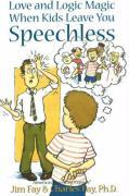 Cover-Bild zu Love and Logic Magic When Kids Leave You Speechless von Fay, Jim