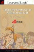 Cover-Bild zu Taking the Stress Out of Raising Great Kids: Journal Collection, Years 1995 to 2000 von Fay, Jim